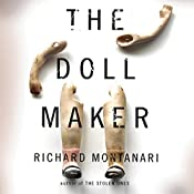 The Doll Maker | [Richard Montanari]