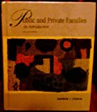 Public and Private Families (Text + Making Connections Internet Guide) (0072385391) by Cherlin, Andrew J.