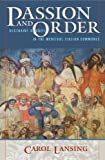 img - for Passion and Order: Restraint of Grief in the Medieval Italian Communes (Conjunctions of Religion and Power in the Medieval Past) by Carol Lansing (2007-11-01) book / textbook / text book