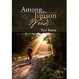 Among the Jimson Weeds ~ Paul Keene