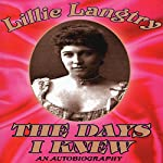 The Days I Knew | Lillie Langtry