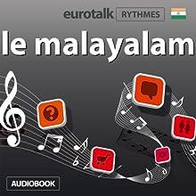 EuroTalk Rhythmes le malayalam | Livre audio Auteur(s) :  EuroTalk Ltd Narrateur(s) : Sara Ginac