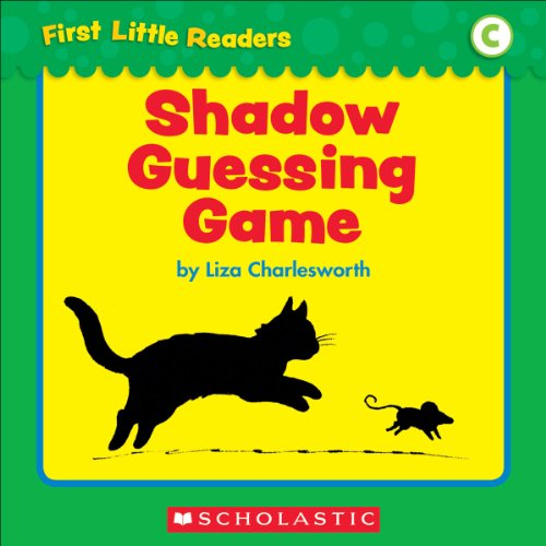 Liza Charlesworth - First Little Readers Parent Pack: Shadow Guessing Game (Level C)