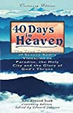 40 Days in Heaven   [40 DAYS IN HEAVEN] [Paperback]