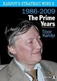 Karpov's Strategic Wins 2: The Prime Years: 1986-2010
