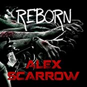 Reborn: Remade, Book 2 | Alex Scarrow
