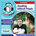 Self Development: Handling Difficult People to Recycling Tips to Saving Money (Eight Audiobook Collection) (       UNABRIDGED) by Deaver Brown Narrated by Deaver Brown