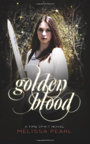 Golden Blood: Time Spirit Trilogy (Volume 1)