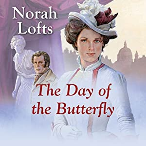 The Day of the Butterfly | [Norah Lofts]