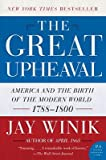 img - for The Great Upheaval -- America and the Birth of the Modern World, 1788-1800 book / textbook / text book