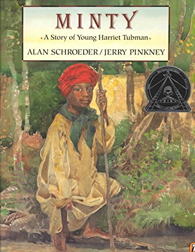 minty-a-story-of-young-harriet-tubman-a-story-of-young-harriet-tubman-by-schroeder-published-decembe