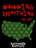 * * * * ing Everything   ...so far: An Anthology of Crime Thrillers and Humor