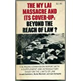 The My Lai Massacre and Its Cover-Up: Beyond the Reach of Law ~ Joseph Goldstein
