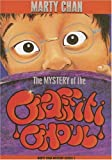 img - for The Mystery of the Graffiti Ghoul (Chan Mysteries) book / textbook / text book