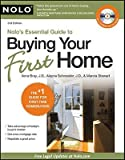 img - for Nolo's Essential Guide to Buying Your First Home [With CDROM]   [NOLOS ESSENTIAL GT BUY-W/CD 3E] [Paperback] book / textbook / text book