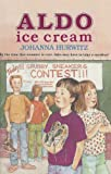 Aldo Ice Cream (Harcourt School Publishers Collections)