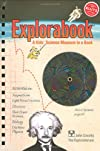 The Explorabook: A Kid's Science Museum in a Book (Klutz)