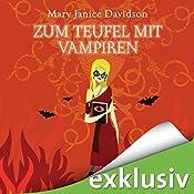 Zum Teufel mit Vampiren (Betsy Taylor 9) | Mary Janice Davidson