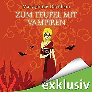 Zum Teufel mit Vampiren (Betsy Taylor 9) Hörbuch