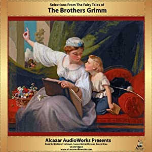 Selections from Grimm's Fairy Tales Audiobook