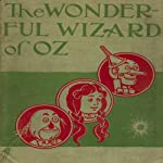 The Wizard of Oz (       ABRIDGED) by Frank L Baum Narrated by Curtis Sisco