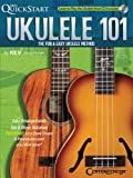 Kevin Rones Quickstart Ukulele 101 the Fun & Easy Ukulele Method Uke Bk/CD (Kev's Quickstart)