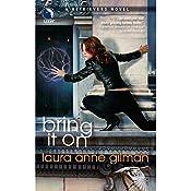 Bring It On: A Retrievers Novel | Laura Anne Gilman