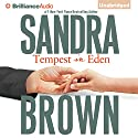 Tempest in Eden (       UNABRIDGED) by Sandra Brown Narrated by Renée Raudman
