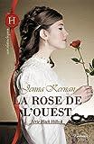echange, troc Jenna Kernan - La rose de l'Ouest