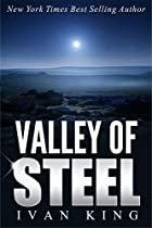 BEST SELLERS: VALLEY OF STEEL      (A STORY OF SURVIVAL, REDEMPTION AND JOY; OF CHILDHOOD MEMORIES THAT BURN IN THE SOUL)    [BEST SELLERS] (BEST SELLERS, ... SELLERS,KINDLE BEST SELLERS, BESTSELLER)