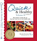 Quick  &  Healthy Volume II: More Help for People Who Say They Don
