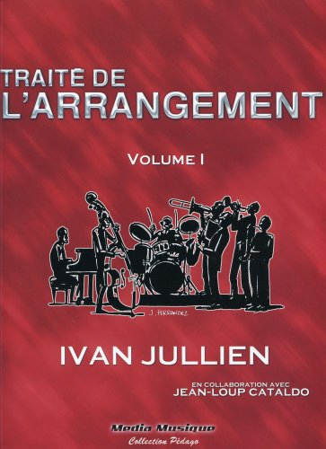Traité de l'arrangement : Volume 1