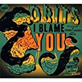 Obits - I Blame You