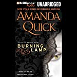 Burning Lamp: Book Two of the Dreamlight Trilogy (       UNABRIDGED) by Amanda Quick Narrated by Anne Flosnik
