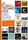 CROSSBEAT Presents テクノポップ・ディスク・ガイド (シンコー・ミュージックMOOK)