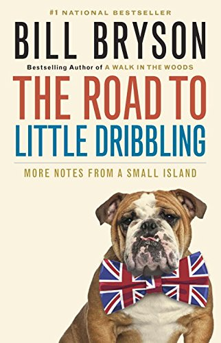 The Road to Little Dribbling: More Notes from a Small Island (Little History Of Canada compare prices)