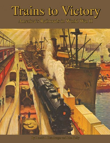 Trains to Victory America s Railroads in WWII091164704X