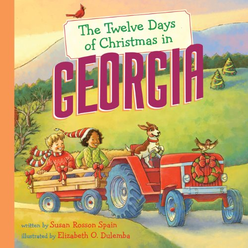 The Twelve Days of Christmas in Georgia (The Twelve Days of Christmas in America)