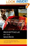 Receptacle of the Sacred: Illustrated...