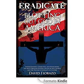 ERADICATE - Blotting Out God in America (English Edition)