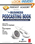 Podcast Academy: The Business Podcast...