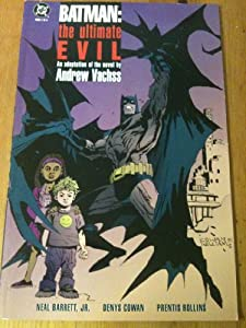 Batman: The ultimate evil : an adaptation of the novel by Andrew Vachss by Neal Barrett
