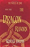 Robert Jordan The Dragon Reborn: Book 3 of the Wheel of Time