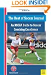 Best of Soccer Journal:NSCAA Guide......