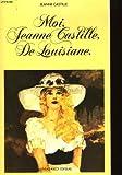 echange, troc Jeanne Castille - Moi, Jeanne Castille, de Louisiane