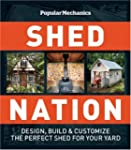 Popular Mechanics Shed Nation: Design...