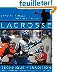 Lacrosse - Technique and Tradition 2e...