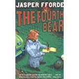 "The Fourth Bearvon ""Jasper Fforde"""