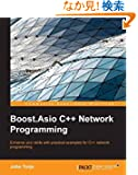 Boost.Asio C++ Network Programming: Enhance Your Skills With Practical Examples for C++ Network Programming