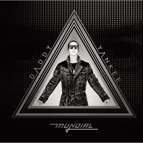 Daddy Yankee - Daddy Yankee Mundial (2010)
